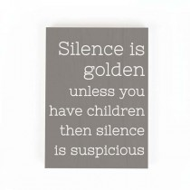 Silence is Golden Block